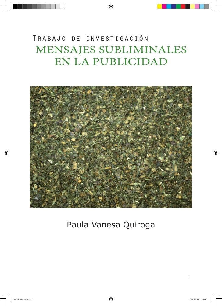 Trabajo de investigación                       MENSAJES SUBLIMINALES                         EN LA PUBLICIDAD             ...