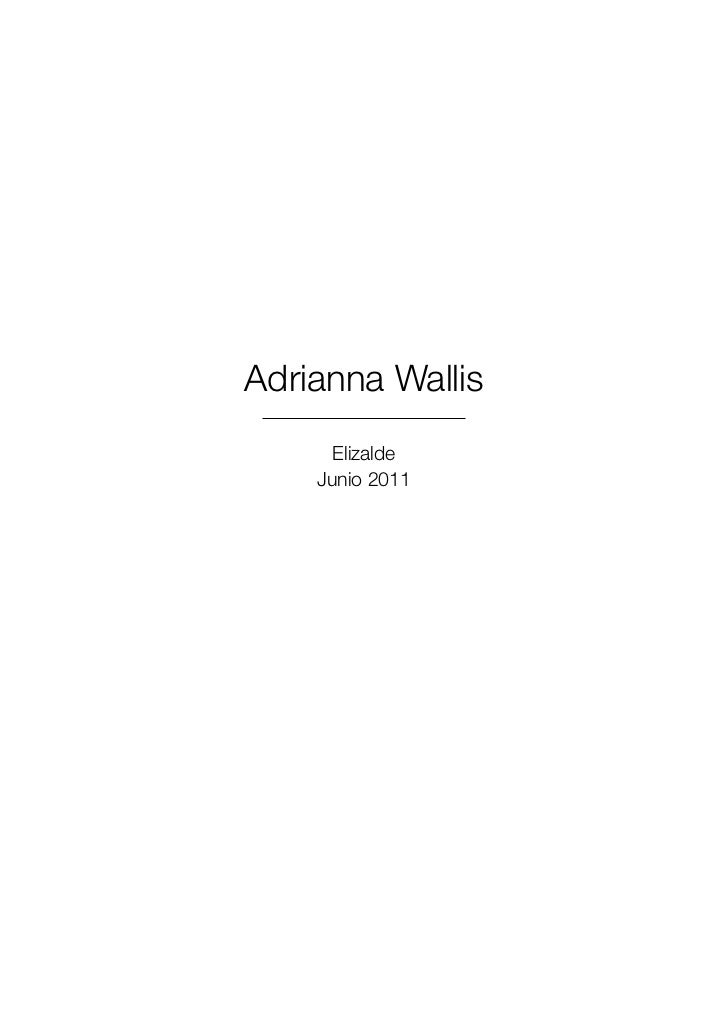 Adrianna Wallis      Elizalde    Junio 2011