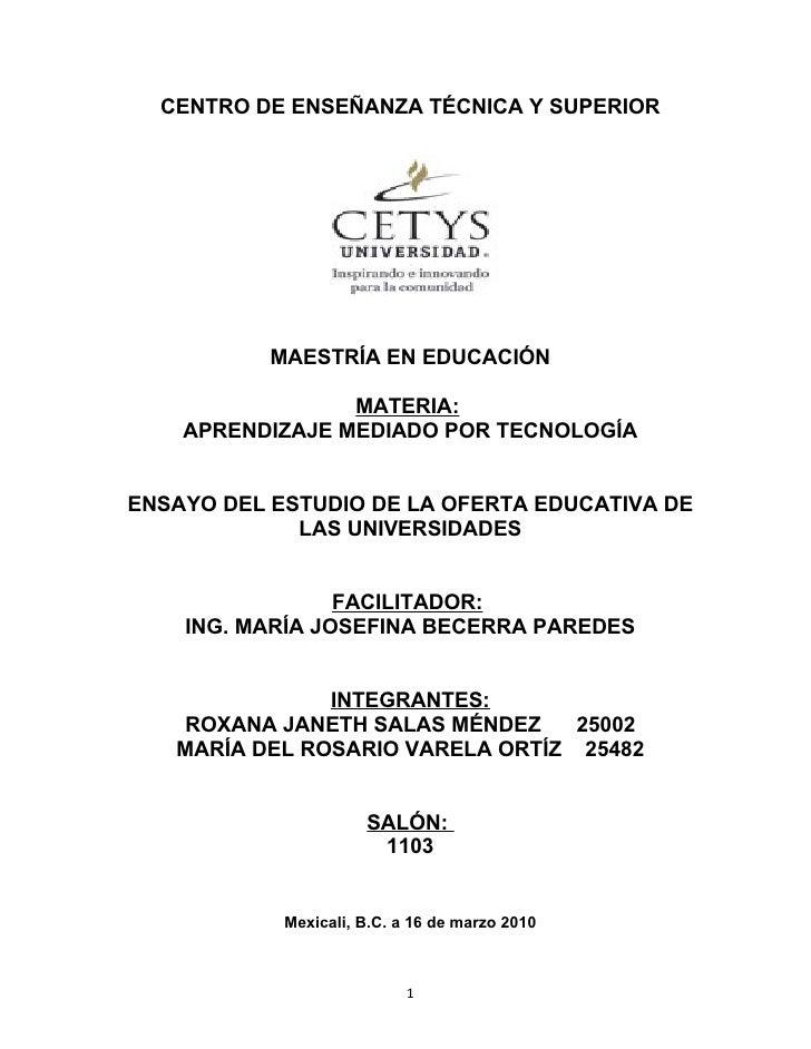 CENTRO DE ENSEÑANZA TÉCNICA Y SUPERIOR                MAESTRÍA EN EDUCACIÓN                   MATERIA:     APRENDIZAJE MED...
