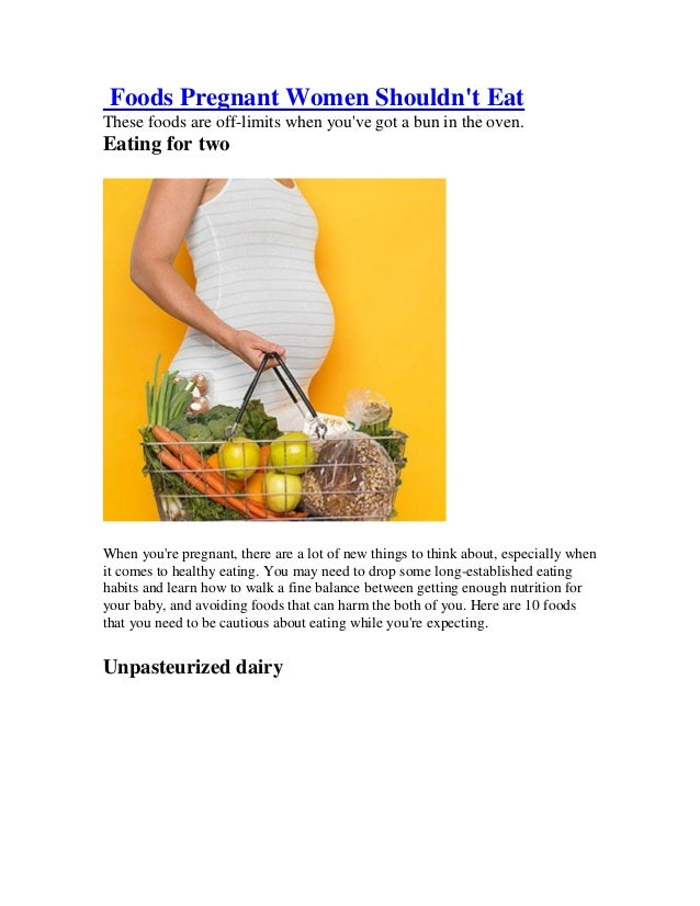 Foods You Shouldnt Eat While Pregnant