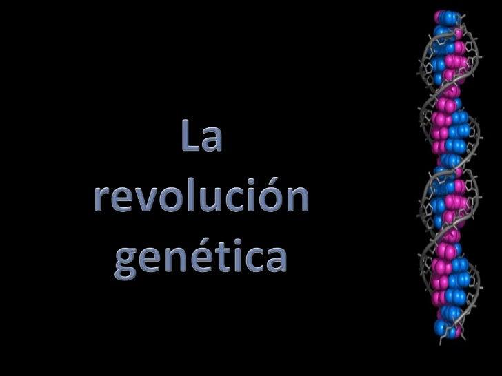 Historia de la genética 1.- La prehistoria de la genética: Selección artificial: Ganadería y agricultura      2.- Primeras...