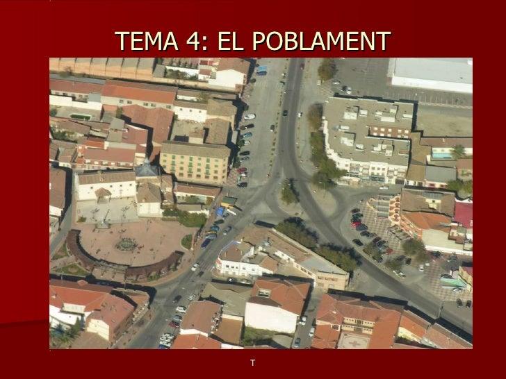 TEMA 4: EL POBLAMENT T