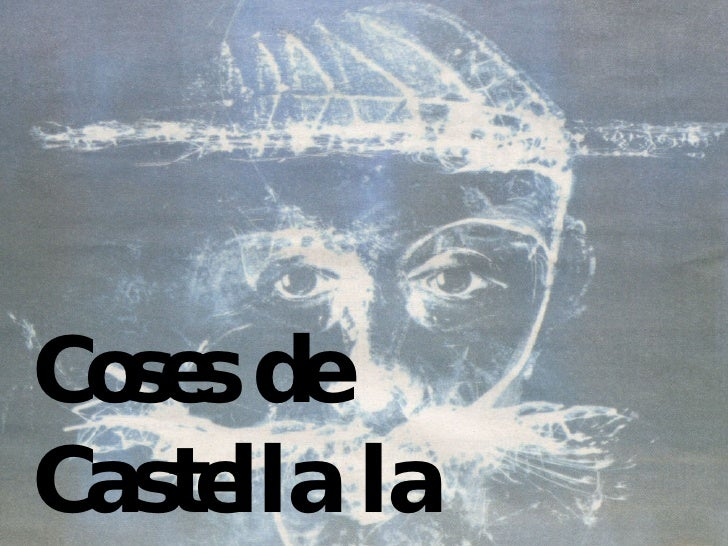 Coses de Castella la Manxa...