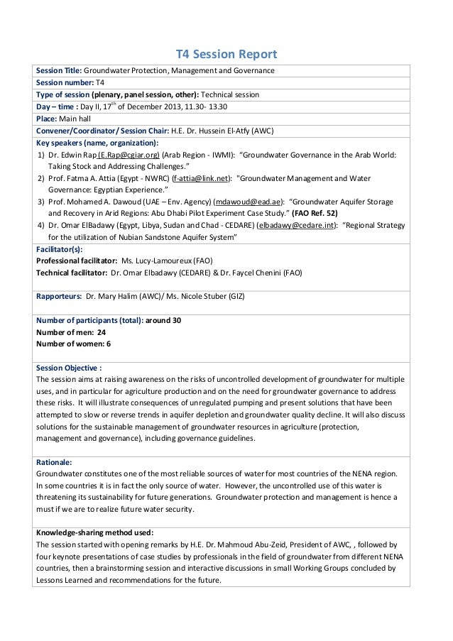 T4 Session Report Session Title: Groundwater Protection, Management and Governance Session number: T4 Type of session (ple...
