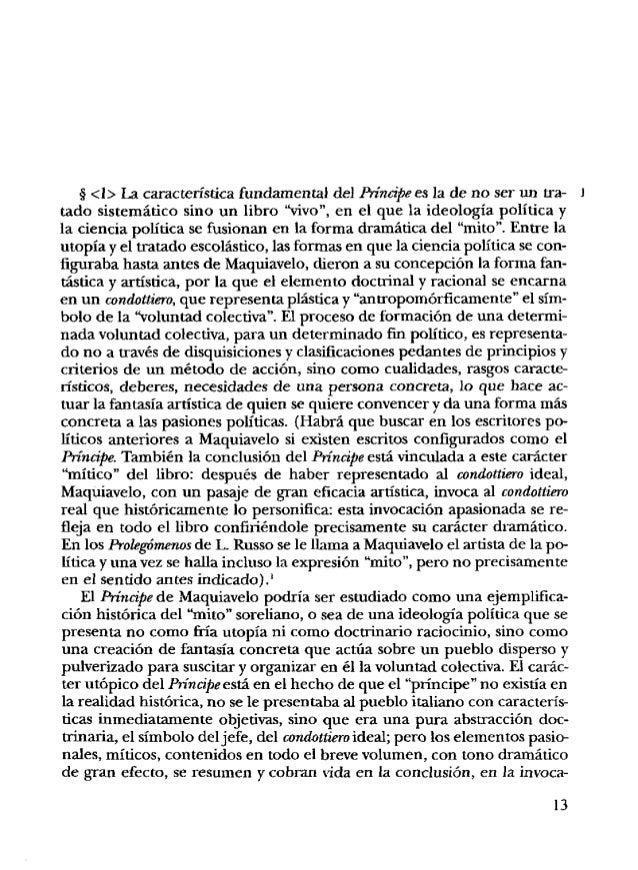 """ción de un príncipe """"realmente existente"""". En todo el libro Maquiavelo trata de cómo debe ser el Príncipe para conducir a ..."""