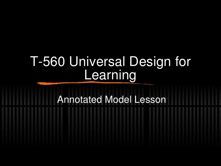 T-560 Universal Design for Learning Annotated Model Lesson
