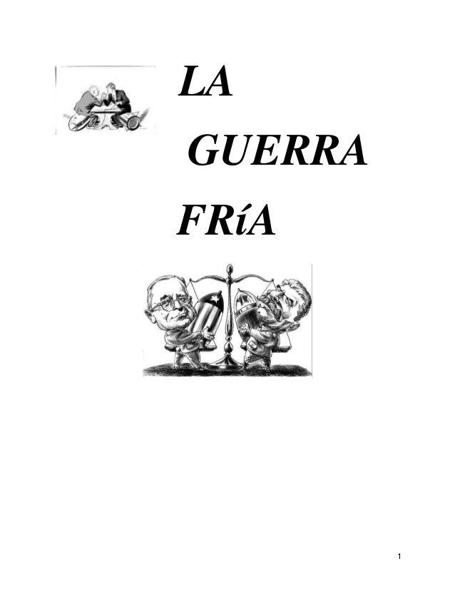 1LAGUERRAFRíA