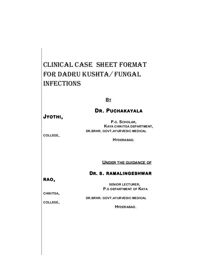 Clinical case sheet format for dadru kushtafungal infections clinical case sheet format for dadru kushta fungal infections b y dr pronofoot35fo Images