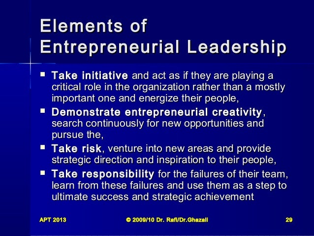 the common elements in entrepreneurial leadership Suggests easy-to-follow principles for entrepreneurial leaders in all kinds of  organizations based on the author's 40+ years of success leading enterprises in  the.