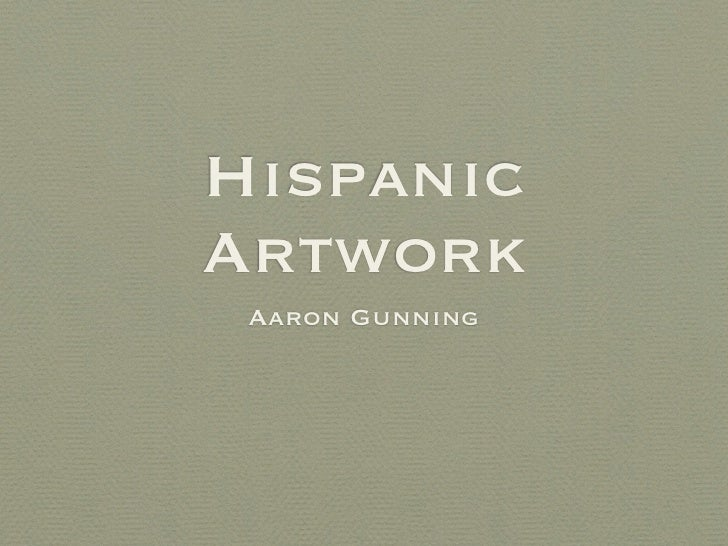 HispanicArtwork Aaron Gunning