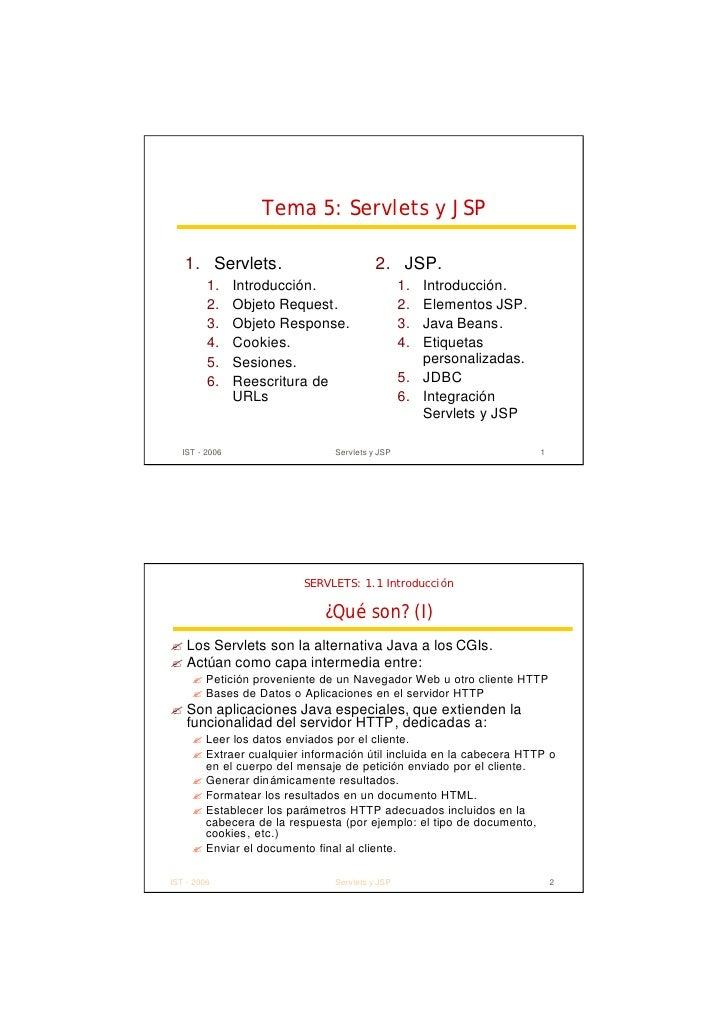 Tema 5: Servlets y JSP     1. Servlets.                          2. JSP.          1.     Introducción.                   1...