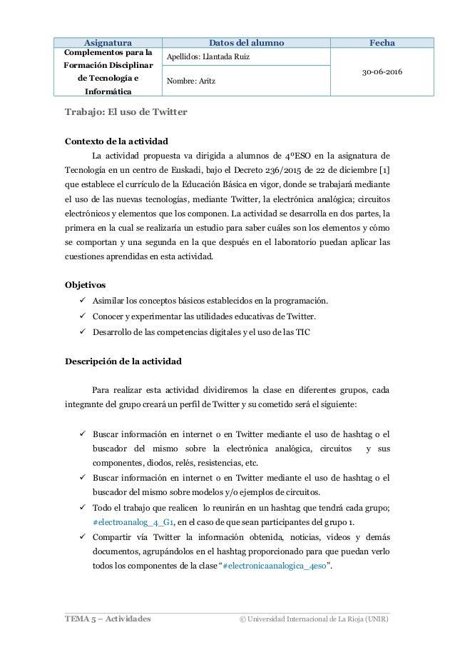 Asignatura Datos del alumno Fecha Complementos para la Formación Disciplinar de Tecnología e Informática Apellidos: Llanta...