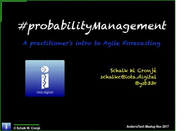 Probability Management