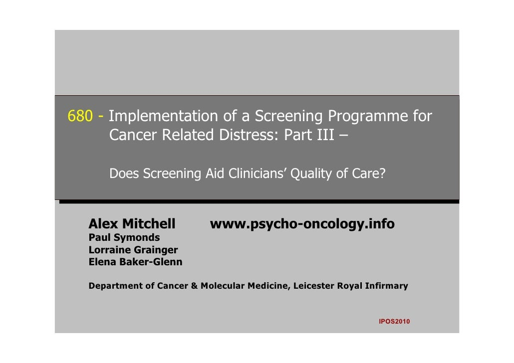 680 --Implementation of a Screening Programme for  680 Implementation of a Screening Programme for       Cancer Related Di...