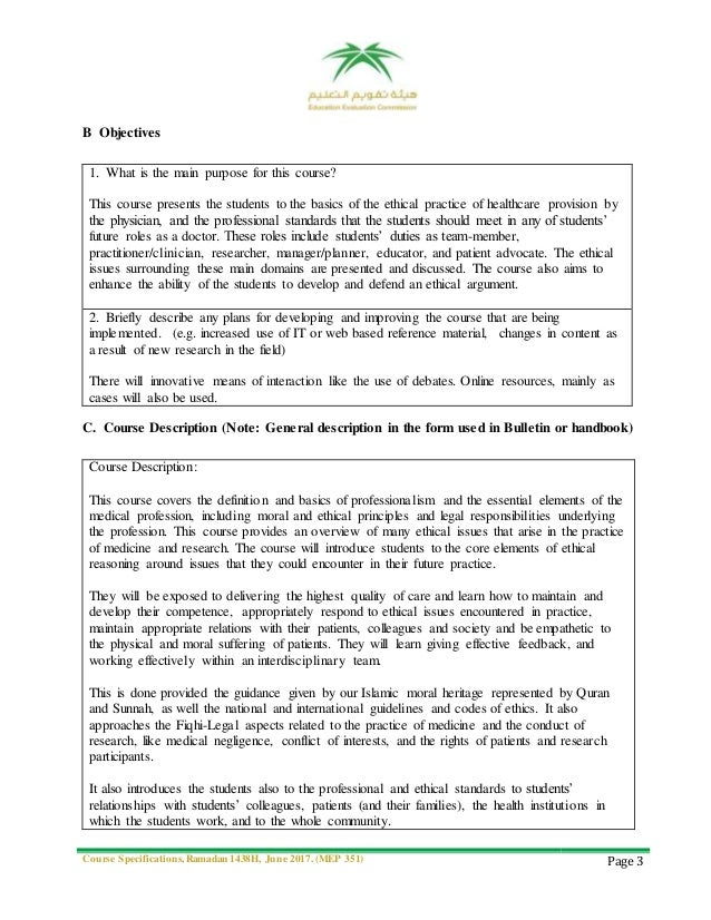 Course Specifications, Ramadan 1438H, June 2017. (MEP 351) Page 3 B Objectives 1. What is the main purpose for this course...