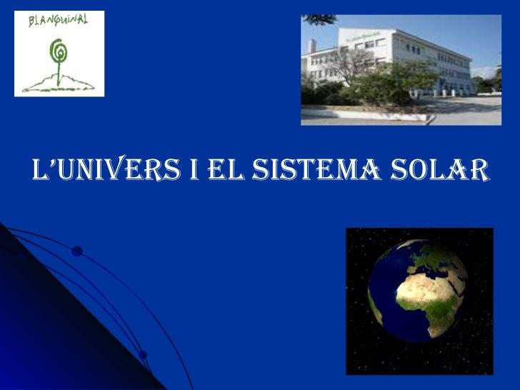 L'univers i el sistema solar
