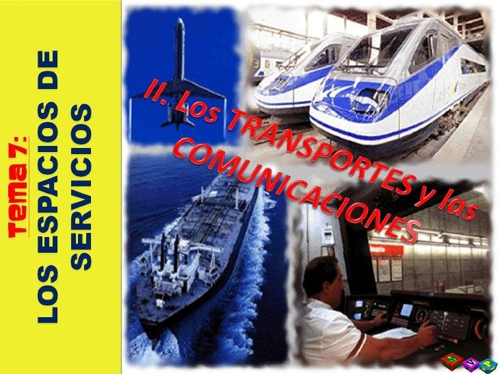 T7 2  Transportes Y Comunicaciones Slide 3