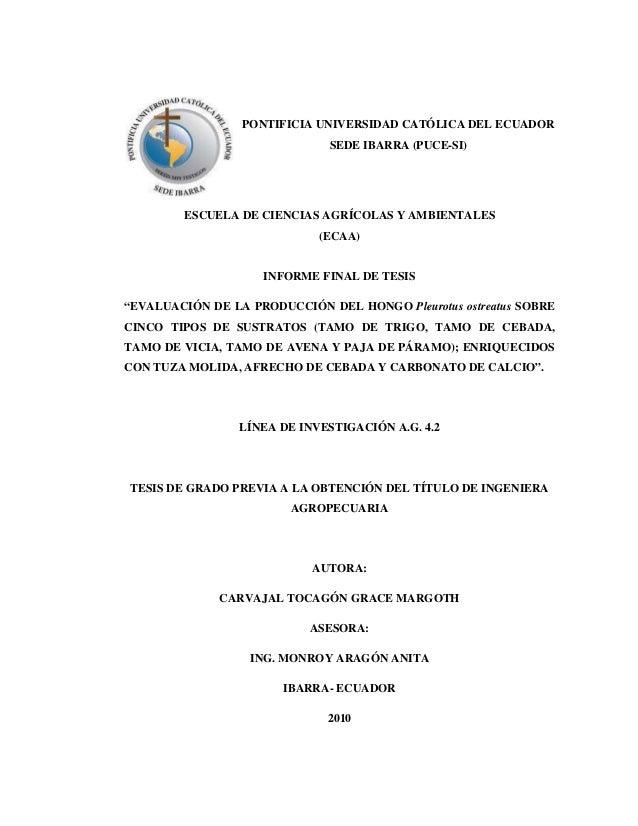 PONTIFICIA UNIVERSIDAD CATÓLICA DEL ECUADOR SEDE IBARRA (PUCE-SI) ESCUELA DE CIENCIAS AGRÍCOLAS Y AMBIENTALES (ECAA) INFOR...
