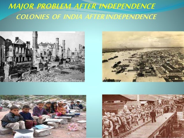 after independence major problem afterindependence