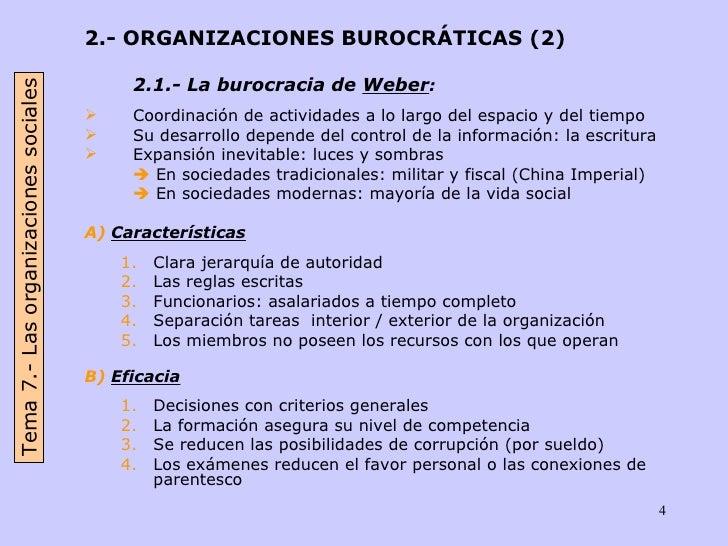 <ul><li>2.- ORGANIZACIONES BUROCRÁTICAS (2) </li></ul><ul><li>2.1.- La burocracia de  Weber :   </li></ul><ul><li>Coordina...