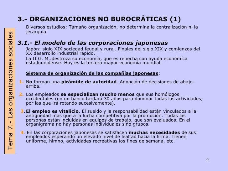 <ul><li>3.- ORGANIZACIONES NO BUROCRÁTICAS (1) </li></ul><ul><li>Diversos estudios: Tamaño organización, no determina la c...