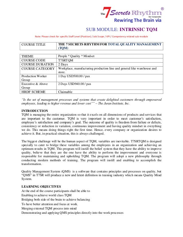 Rewiring The Brain via SUB MODULE: INTRINSIC TQM Note: Please check for specific Staff Level (Position) / Job Scope / KPI ...
