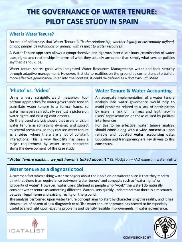 THE GOVERNANCE OF WATER TENURE: PILOT CASE STUDY IN SPAIN What is Water Tenure? Formal definition says that Water Tenure i...