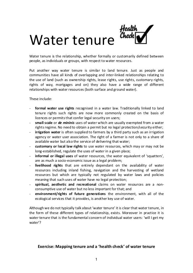 Water tenure Water tenure is the relationship, whether formally or customarily defined between people, as individuals or g...