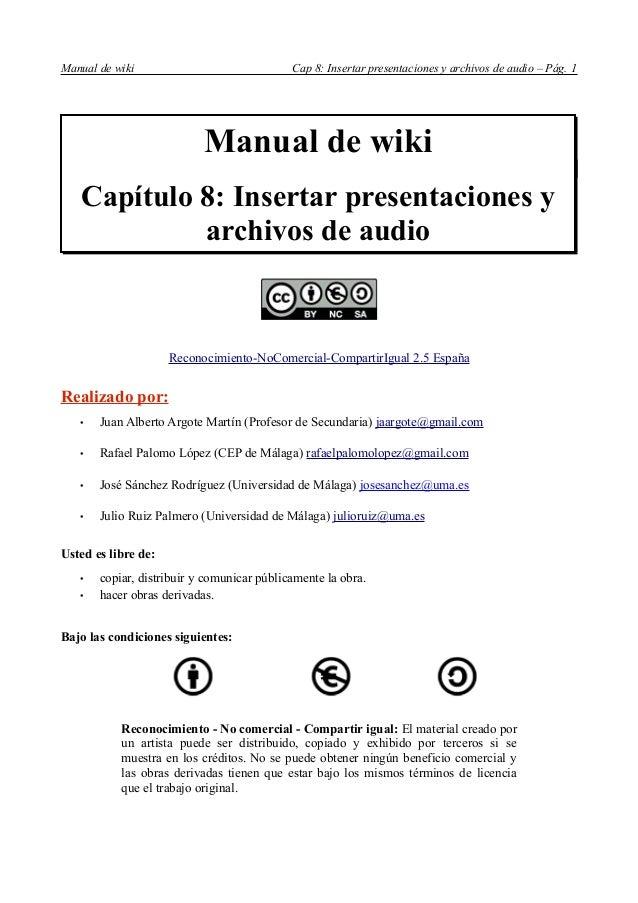Manual de wiki                              Cap 8: Insertar presentaciones y archivos de audio – Pág. 1                   ...