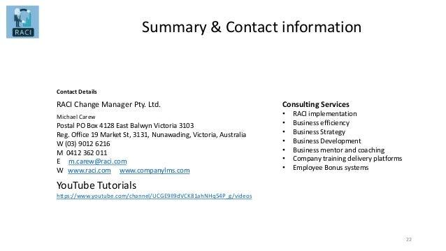 Summary & Contact information Michael Carew 22 Postal PO Box 4128 East Balwyn Victoria 3103 Reg. Office 19 Market St, 3131...