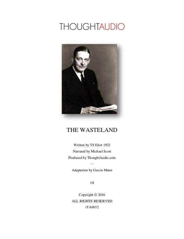 """t s eliots the waste land 2 essay """"the burial of the dead"""" in ts eliot's the waste land """"the burial of the dead"""" clarifies other parts of the waste land — its relation to modernism and utopia."""