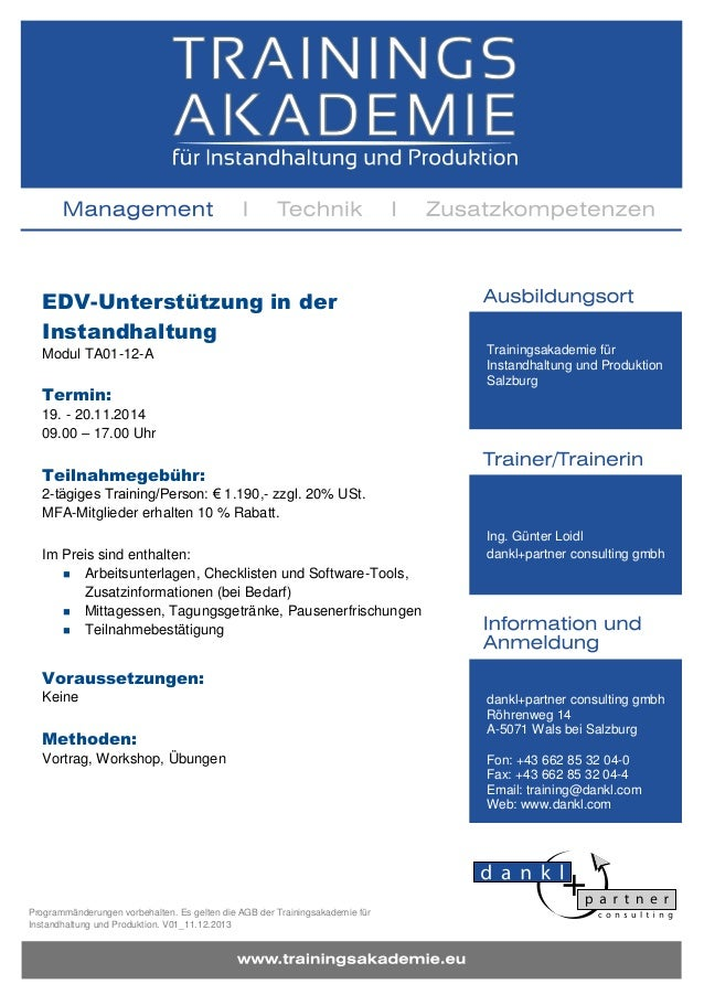 EDV-Unterstützung in der Instandhaltung Modul TA01-12-A  Termin:  Trainingsakademie für Instandhaltung und Produktion Salz...