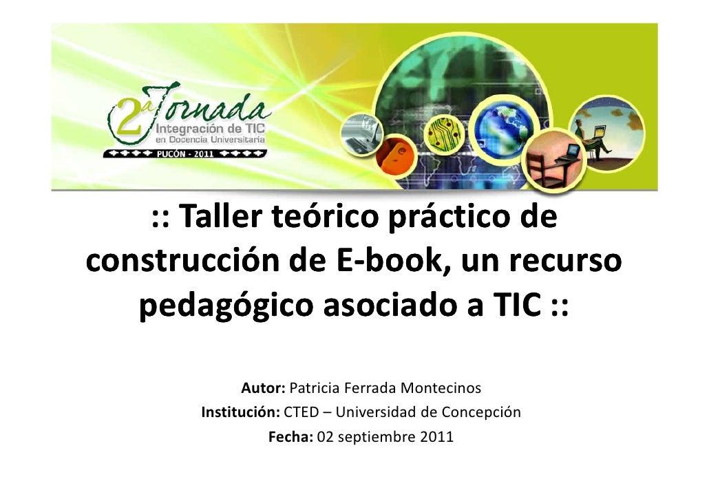 :: Taller teórico práctico deconstrucción de E-book, un recurso                  E-book,   pedagógico asociado a TIC ::   ...