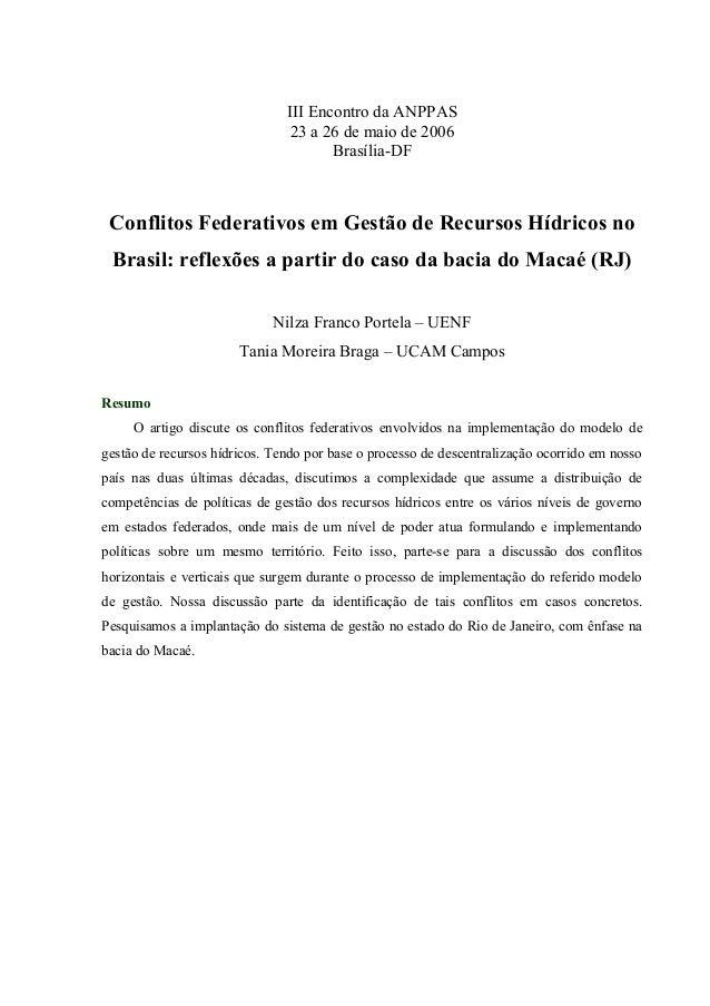 III Encontro da ANPPAS 23 a 26 de maio de 2006 Brasília-DF Conflitos Federativos em Gestão de Recursos Hídricos no Brasil:...
