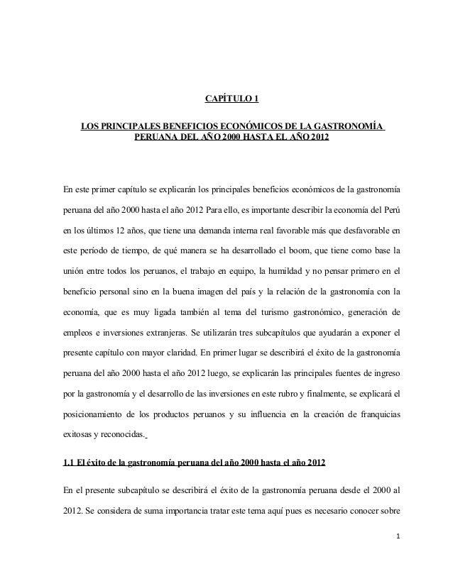 CAPÍTULO 1LOS PRINCIPALES BENEFICIOS ECONÓMICOS DE LA GASTRONOMÍAPERUANA DEL AÑO 2000 HASTA EL AÑO 2012En este primer capí...