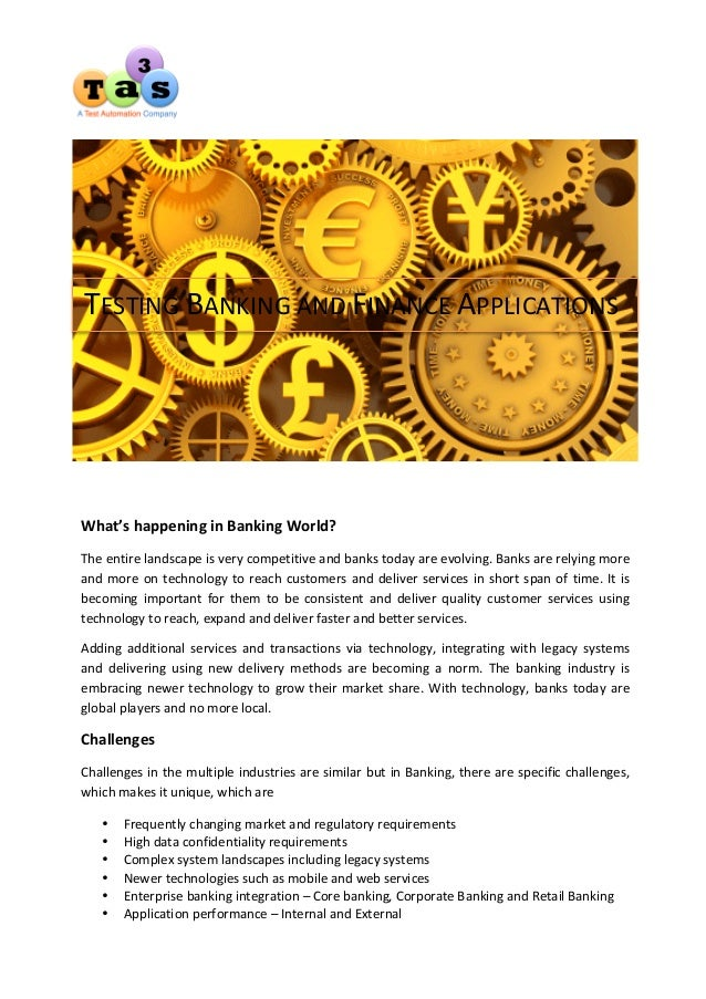 What's  happening  in  Banking  World?   The  entire  landscape  is  very  competitive  ...