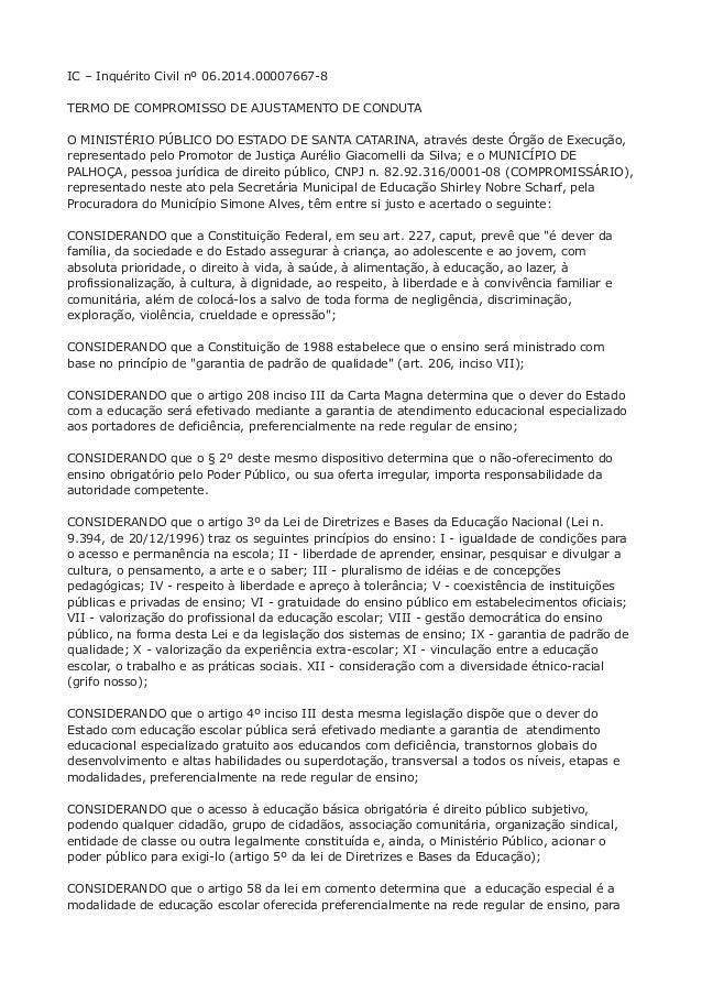 IC – Inquérito Civil nº 06.2014.00007667-8  TERMO DE COMPROMISSO DE AJUSTAMENTO DE CONDUTA  O MINISTÉRIO PÚBLICO DO ESTADO...