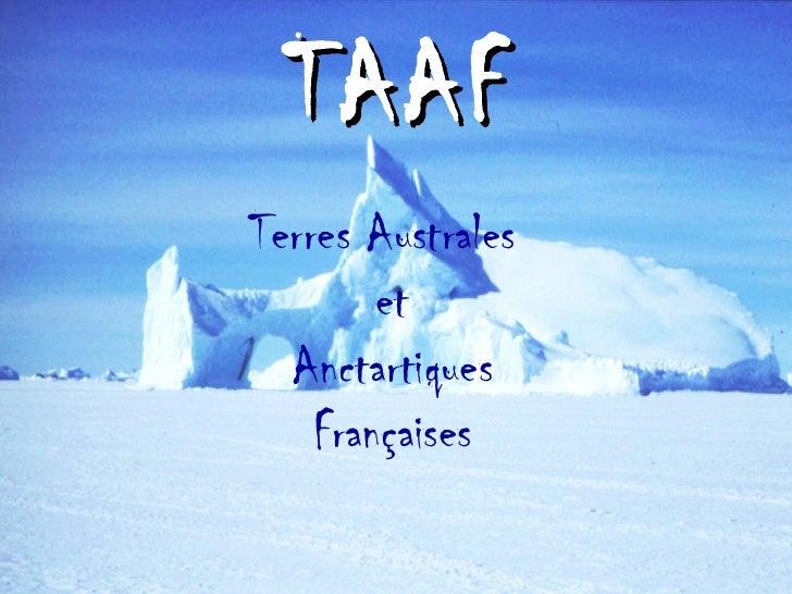 TAAF Terres Australes   et Anctartiques Françaises