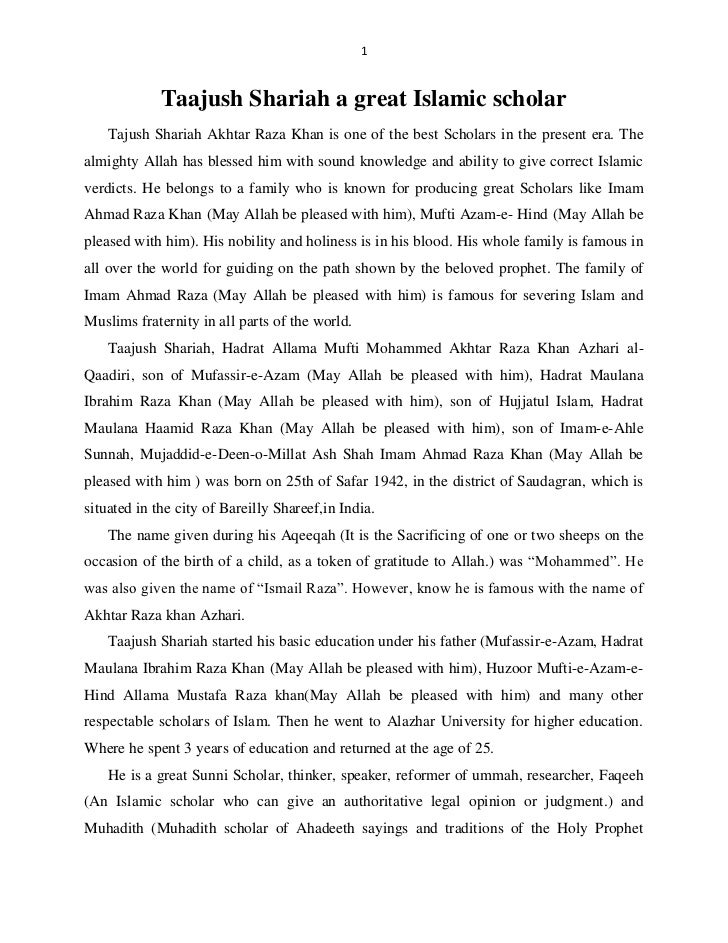 1             Taajush Shariah a great Islamic scholar    Tajush Shariah Akhtar Raza Khan is one of the best Scholars in th...
