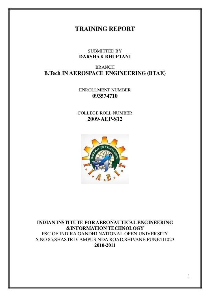 TRAINING REPORT                  SUBMITTED BY               DARSHAK BHUPTANI                     BRANCH   B.Tech IN AEROSP...