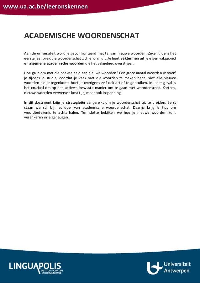 www.ua.ac.be/leeronskennenACADEMISCHE WOORDENSCHATAan de universiteit word je geconfronteerd met tal van nieuwe woorden. Z...