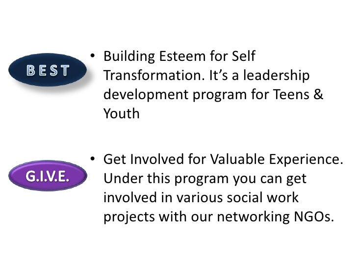• Building Esteem for Self  Transformation. It's a leadership  development program for Teens &  Youth• Get Involved for Va...
