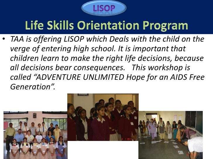 • TAA is offering LISOP which Deals with the child on the  verge of entering high school. It is important that  children l...