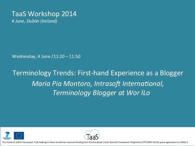 Wednesday,	   4	   June	   /11:20	   –	   11:50	    	    Terminology	   Trends:	   First-­‐hand	   Experience	   as	   a	 ...