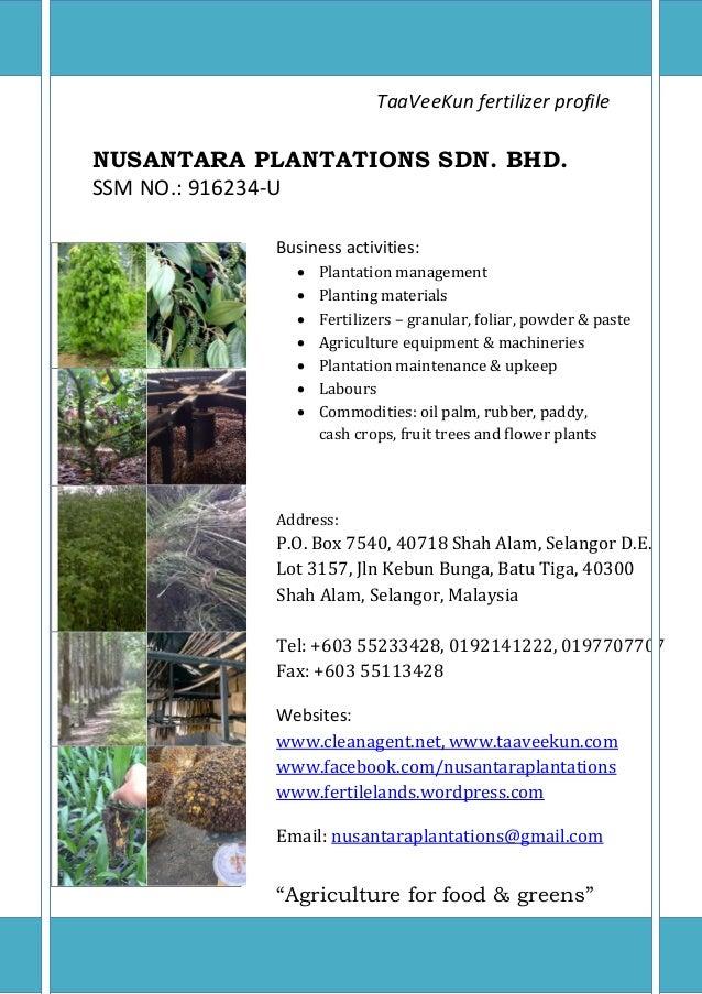 NUSANTARA PLANTATIONS SDN. BHD. - TaaVeeKun fertilizerwww.fertilelands.wordpress.com 0TaaVeeKun fertilizer profileNUSANTAR...
