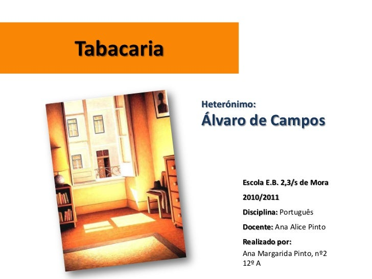 Tabacaria - Álvaro de Campos