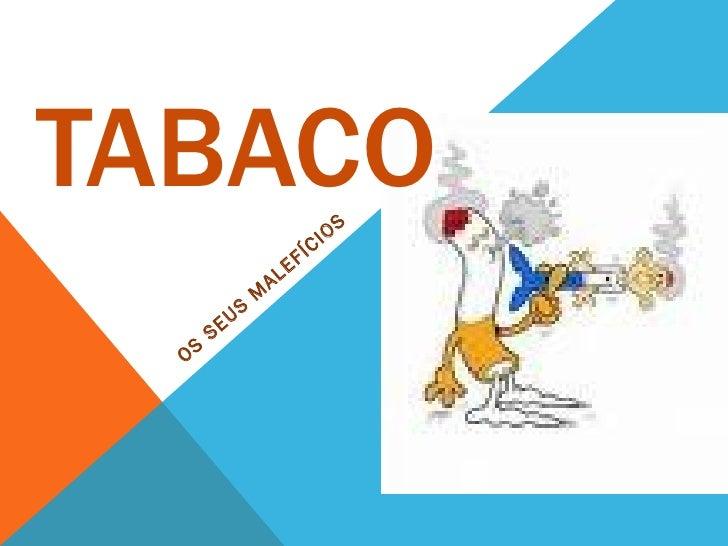 TABACO                               I OS                                 C                          E FÍ                 ...
