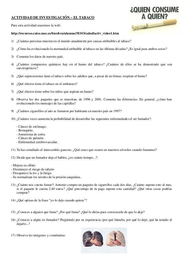 ACTIVIDAD DE INVESTIGACIÓN – EL TABACO Para esta actividad usaremos la web: http://recursos.cnice.mec.es/biosfera/alumno/3...