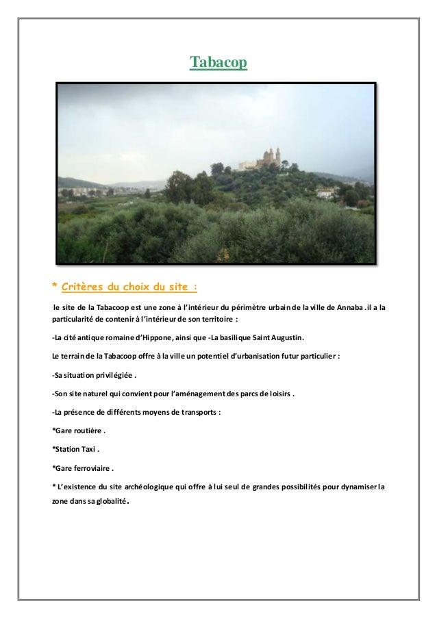 Tabacop * Critères du choix du site : le site de la Tabacoop est une zone à l'intérieur du périmètre urbain de la ville de...