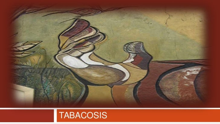 TABACOSIS <br />